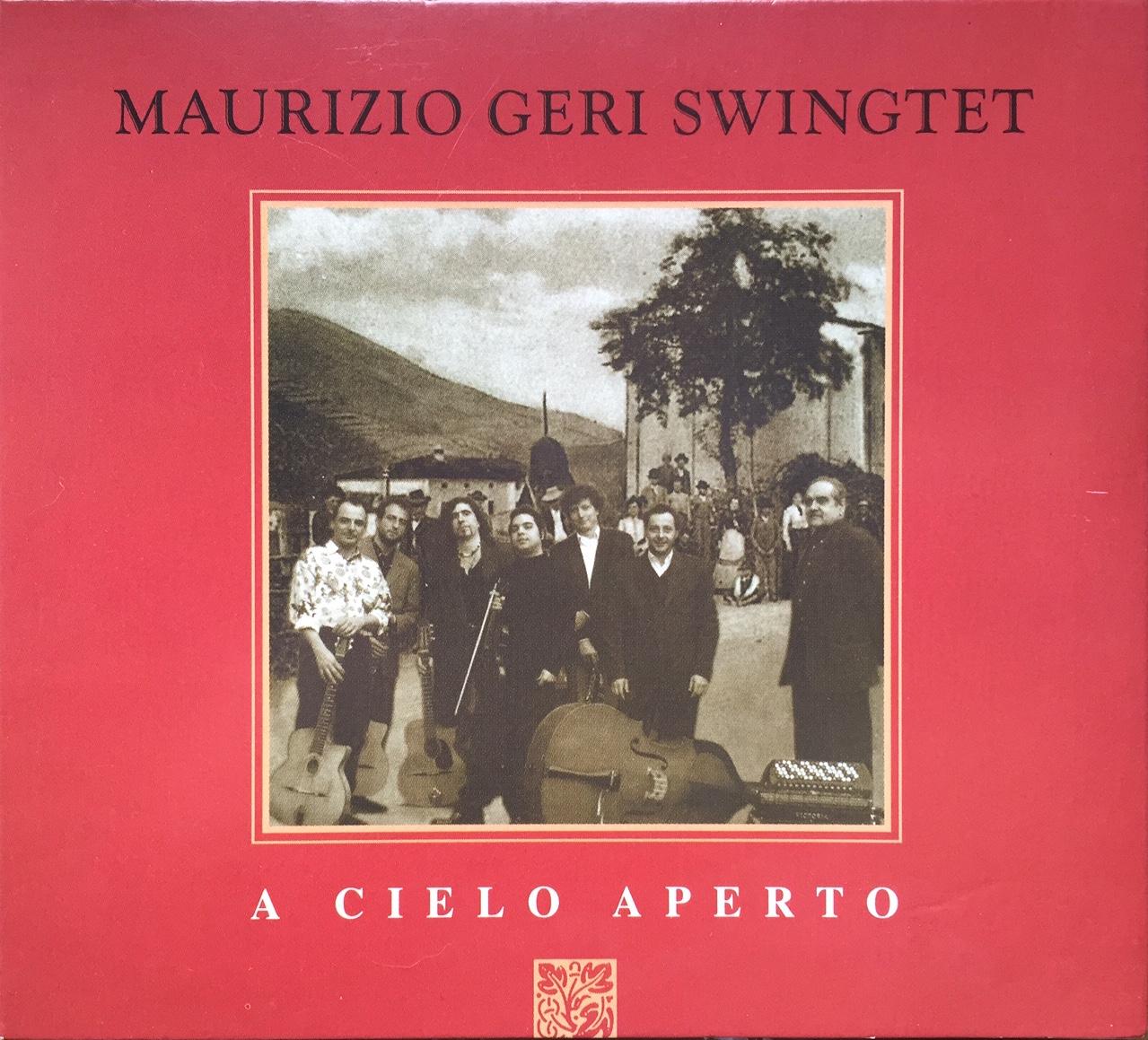 Maurizio Geri Swingtet – A cielo aperto