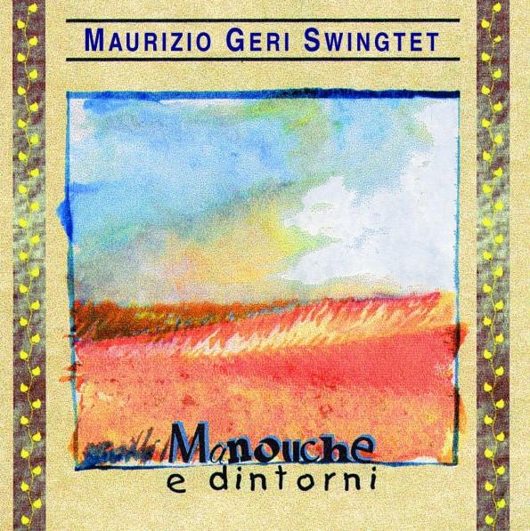 Maurizio Geri Swingtet – Manouche e dintorni