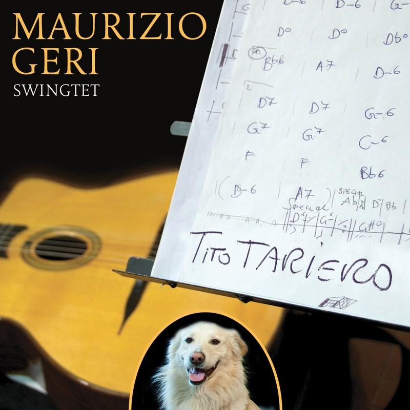 Maurizio Geri Swingtet – Tito Tariero